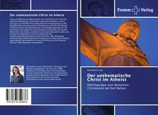 Bookcover of Der unthematische Christ im Atheist