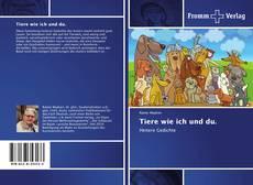 Buchcover von Tiere wie ich und du.