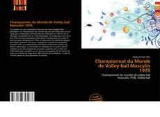 Bookcover of Championnat du Monde de Volley-ball Masculin 1970