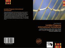 London Prepares International Invitational kitap kapağı