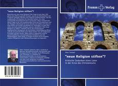 "Bookcover of ""neue Religion stiften""?"