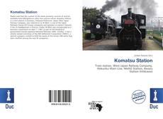 Bookcover of Komatsu Station