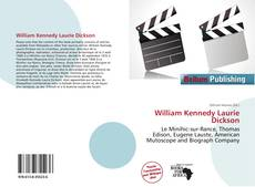 Bookcover of William Kennedy Laurie Dickson