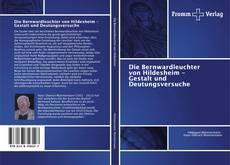 Bookcover of Die Bernwardleuchter von Hildesheim - Gestalt und Deutungsversuche