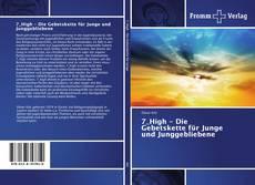 Capa do livro de 7_High - Die Gebetskette für Junge und Junggebliebene