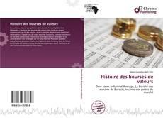 Couverture de Histoire des bourses de valeurs