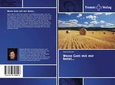 Bookcover of Wenn Gott mit mir betet...