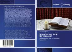 Bookcover of Impulse aus dem Kirchenjahr
