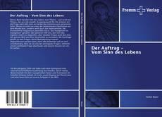 Buchcover von Der Auftrag - Vom Sinn des Lebens