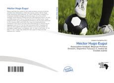 Couverture de Héctor Hugo Eugui