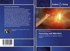 Bookcover of Focusing und Märchen