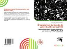 Bookcover of Championnat du Monde de Volley-ball Féminin 2002