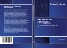 Bookcover of Weltgeschichte zuverlässig vorrausgesagt