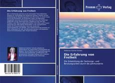 Bookcover of Die Erfahrung von Freiheit