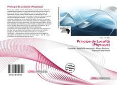 Couverture de Principe de Localité (Physique)