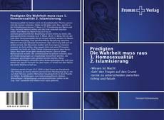 Bookcover of Predigten Die Wahrheit muss raus 1. Homosexualität 2. Islamisierung