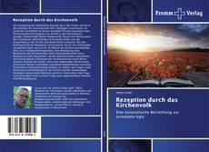 Bookcover of Rezeption durch das Kirchenvolk