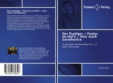 Capa do livro de Der Prediger / Paulus im Häf'n / Also starb Zarathustra