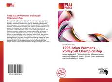 Bookcover of 1995 Asian Women's Volleyball Championship