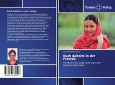 Bookcover of Ruth daheim in der Fremde