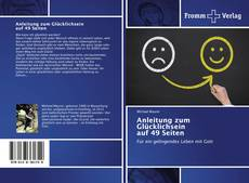 Bookcover of Anleitung zum Glücklichsein auf 49 Seiten