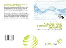 Capa do livro de Authorized Foreign Decorations Of The United States Military