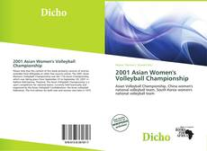 Bookcover of 2001 Asian Women's Volleyball Championship