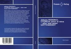 Обложка Johann FRIDERICI. LITURGIA vetus et nova - alter und neuer GOTTESDIENST