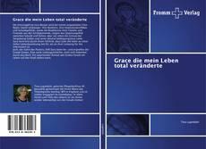 Bookcover of Grace die mein Leben total veränderte