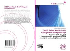 Bookcover of 2003 Asian Youth Girls Volleyball Championship