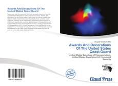 Portada del libro de Awards And Decorations Of The United States Coast Guard