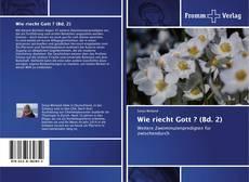 Wie riecht Gott ? (Bd. 2) kitap kapağı