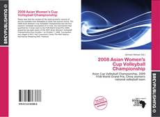 Capa do livro de 2008 Asian Women's Cup Volleyball Championship