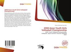 Capa do livro de 2008 Asian Youth Girls Volleyball Championship
