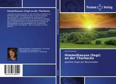 Himmelhausen (liegt) an der Thorhecke kitap kapağı