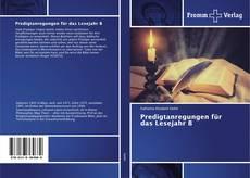 Borítókép a  Predigtanregungen für das Lesejahr B - hoz