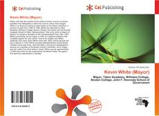 Bookcover of Kevin White (Mayor)
