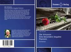Bookcover of Die Virtuosin Eine besonders begabte Pianistin