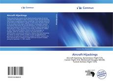 Bookcover of Aircraft Hijackings