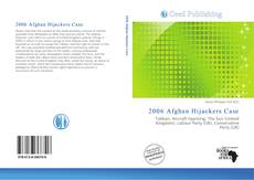 Bookcover of 2006 Afghan Hijackers Case