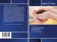 Bookcover of Verhängnisvolles Vermächtnis