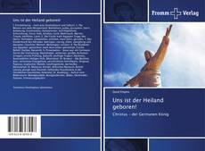 Bookcover of Uns ist der Heiland geboren!