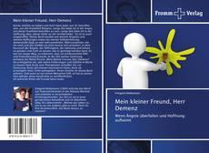 Bookcover of Mein kleiner Freund, Herr Demenz