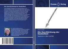 Buchcover von Die Durchlichtung der Dunkelheit