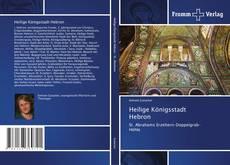 Обложка Heilige Königsstadt Hebron