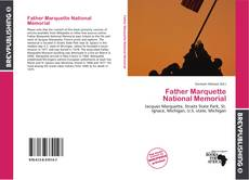 Bookcover of Father Marquette National Memorial