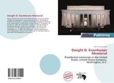 Bookcover of Dwight D. Eisenhower Memorial