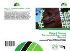 Borítókép a  Harry S. Truman Presidential Library and Museum - hoz
