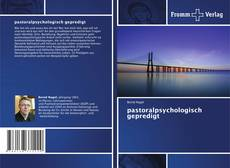 Bookcover of pastoralpsychologisch gepredigt