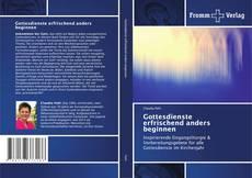 Bookcover of Gottesdienste erfrischend anders beginnen
